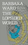 Lopsided World - Barbara Ward