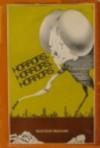 Horrors, Horrors, Horrors - Helen Hoke, Bill Prosser