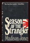 Season of the Strangler - Madison Jones