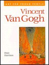 Art for Young People: Vincent Van Gogh (Art for young people) - Peter Harrison
