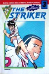 The Striker Vol. 3 - Yasushi Hironaka, Takeshi Maekawa