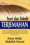 Teori dan Teknik Terjemahan - Ainon Mohd., Abdullah Hassan