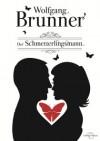 Der Schmetterlingsmann - Wolfgang Brunner