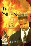 The Silencer: To Kiss and Not Tell - Brandon Collier