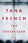 The Trespasser: A Novel - Tana French