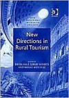 New Directions in Rural Tourism - Derek Hall, Lesley Roberts