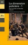 La Dimension Policière, Tome 1 : Neuf nouvelles de Hérodote à Vautrin - Roger Martin