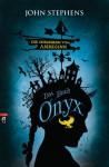Die Chroniken vom Anbeginn - Onyx: Band 3 - John Stephens, Friedrich Pflüger
