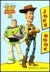 Toy Story 2 Joke Book - Rebecca Gomez