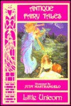 Antique Fairy Tales (Little Unicorn) - Judy Mastrangelo