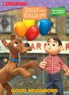 Davey & Goliath: Good Neighbors - Janet Halfmann