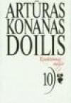 Rinktiniai raštai. 10 tomas - Arthur Conan Doyle