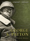 George S. Patton (Command) - Steven J. Zaloga, Steve Noon