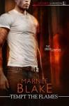Tempt the Flames - Marnee Blake