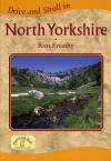 Drive And Stroll In North Yorkshire (Drive & Stroll) - Ron Freethy