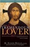 This Tremendous Lover - M. Eugene Boylan, Lawrence S. Cunningham