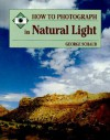 How to Photograph Natural Light - George Schaub