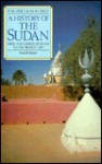 History of the Sudan: From the Coming of Islam to the Present Day - P.M. Holt, M.W. Daly