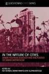 In the Nature of Cities: Urban Political Ecology and the Politics of Urban Metabolism - Erik Swyngedouw