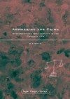 Answering for Crime: Responsibility and Liability in the Criminal Law - Antony Duff