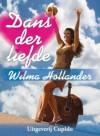 Dans der liefde - Wilma Hollander