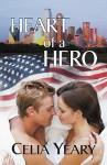 Heart of a Hero - Celia Yeary