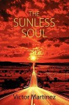 The Sunless Soul - Victor Martinez