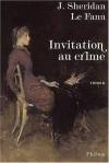 Invitation Au Crime - Joseph Sheridan Le Fanu