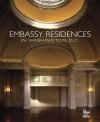 Embassy Residences in Washington, D.C. - Benjamin Villegas, Benjamin Villegas, Antonio Castaneda, Patricia Cepeda