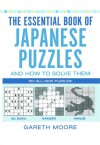 The Essential Book of Japanese Puzzles and How to Solve Them - Pete Sinden