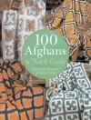 100 Afghans to Knit & Crochet - Jean Leinhauser, Rita Weiss