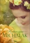 Przystań Julii - Katarzyna Michalak
