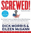 Screwed! Low Price CD: Screwed! Low Price CD - Dick Morris, Eileen McGann, Pete Larkin