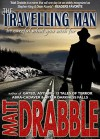 The Travelling Man - Matt Drabble