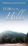Echo of the Hills - Barbara Davis