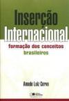 Inserção Internacional - Amado Luiz Cervo