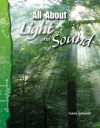 Science Readers - Physical Science: All About Light and Sound (Science Readers: Physical Science) - Connie Jankowski