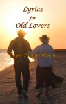 Lyrics for Old Lovers - Joyce Pounds Hardy
