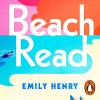Beach Read - Emily Henry, Julia Whalen