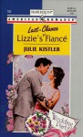 Lizzie's Last-Chance Fiancé (The Wedding Party, #1) (American Romance, #782) - Julie Kistler