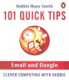 101 Tips: Email and Google - Debbie Mayo-Smith