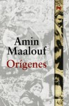 Origenes / Origins (Spanish Edition) - Amin Maalouf