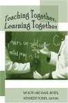 Teaching Together, Learning Together - Wolff-Michael Roth