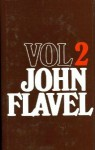 The Works of John Flavel - John Flavel