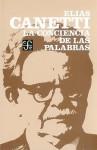 La Conciencia de Las Palabras - Elias Canetti