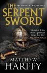 The Serpent Sword - Matthew Harffy