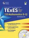 Texas TExES 135 Mathematics 8-12 w/CD-ROM - Mel Friedman, Steve Reiss
