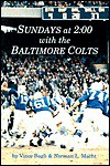Sundays at 2:00 With the Baltimore Colts - Vince Bagli, Norman L. Macht