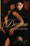 Destino - Sienna Mynx