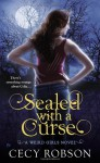 Sealed with a Curse - Cecy Robson